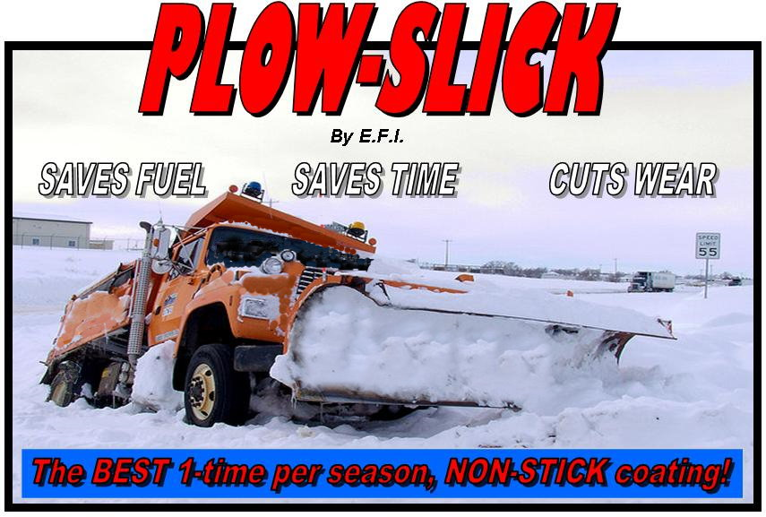PlowSlick - The BEST NON--STICK PLOW COATING AVAILABLE TODAY!